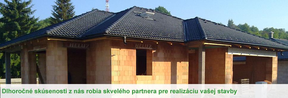 dlhoročné skúsenosti z nás robia skvelého partnera pre realizáciu Vašej stavby